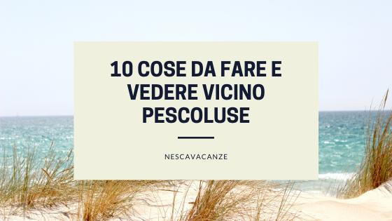 10 cose da fare e vedere a Pescoluse